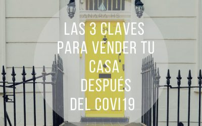 3 claves para vender tu casa después del covi19